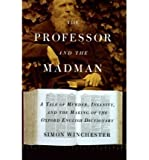 The Professors and the Madman