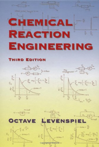 Chemical Reaction Engineering, 3rd Edition