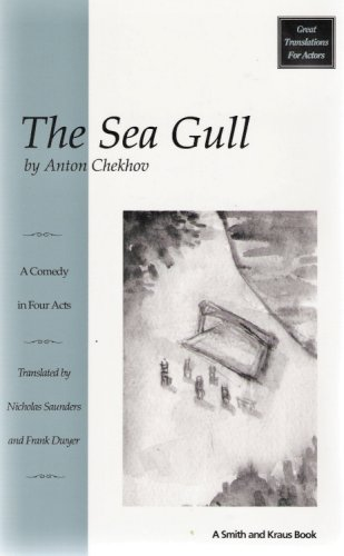 The Sea Gull (Chaika : a Comedy in Four Acts)