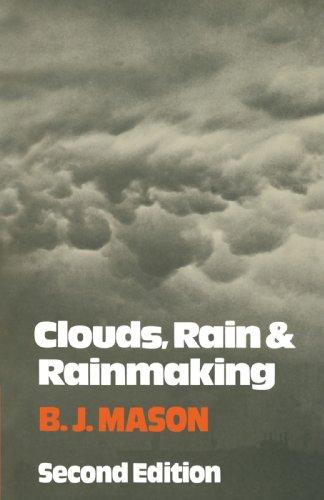 Clouds, Rain and Rainmaking