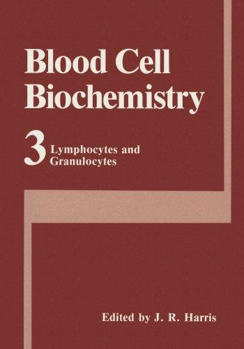 Blood Cell Biochemistry Volume 3: Lymphocytes And Granulocytes