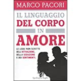 Il Linguaggio Del Corpo In Amore. Ldi Pacori Marco