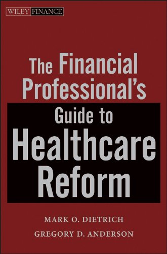 The Financial Professional's Guide to Healthcare Reform (Wiley Finance)