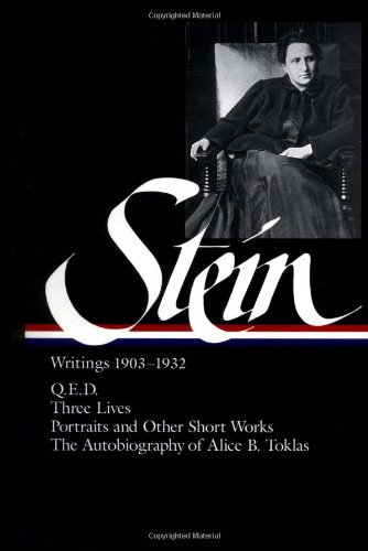 Gertrude Stein: Writings, 1903 to 1932, Vol. 1 (Library...