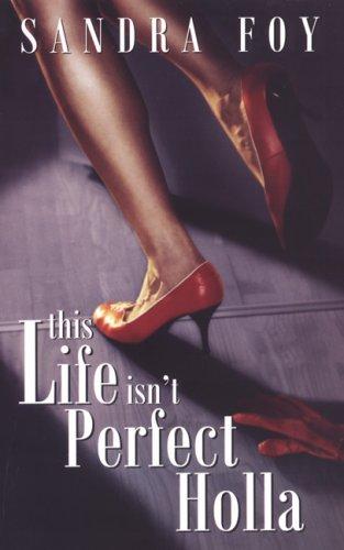 Image of This Life Isn't Perfect Holla (Indigo)