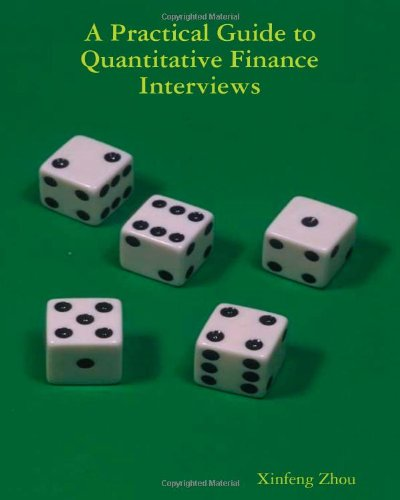 A Practical Guide To Quantitative Finance Interviews