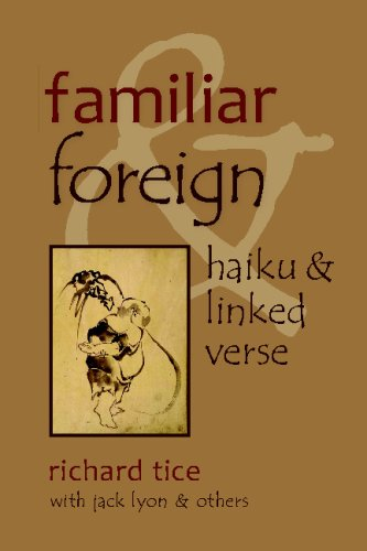 Familiar and Foreign: Haiku and Linked Verse