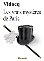 Les vrais myst�res de Paris (augment�, annot� et illustr�) (Classiques t. 5)