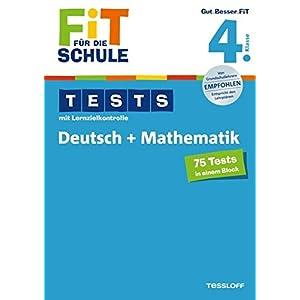 Fit für die Schule: Tests mit Lernzielkontrolle. Deutsch + Mathematik 4. Klasse