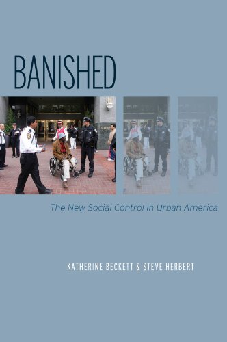 Banished: The New Social Control In Urban America...