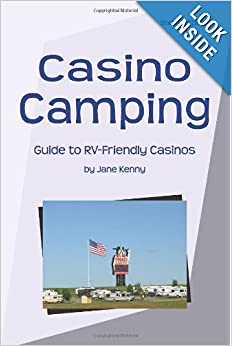 Casino Camping: Guide to RV-Friendly Casinos book downloads