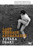 LAST TEENAGE APPEARANCE [DVD]