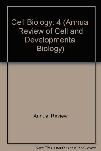 Annual Review of Cell Biology: 1988 (Annual Review of Cell and Developmental Biology)