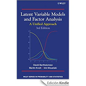 Latent Variable Models and Factor Analysis: A Unified Approach (Wiley Series in Probability and Statistics)