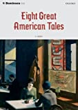 Dominoes Eight Great American Tales (Dominoes 2) (0194244407) by Henry, O.