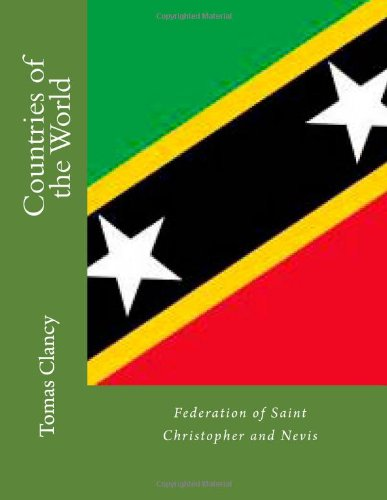 Countries of the World: Federation of Saint Christopher and Nevis
