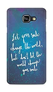 AMEZ let your smile change the world Back Cover For Samsung Galaxy A5 (2016 EDITION)