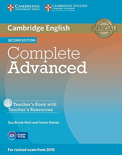 Complete Advanced Teacher's Book with Teacher's Resources CD-ROM Second Edition