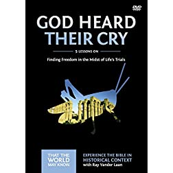 God Heard Their Cry: A DVD Study: Finding Freedom in the Midst of Life's Trials