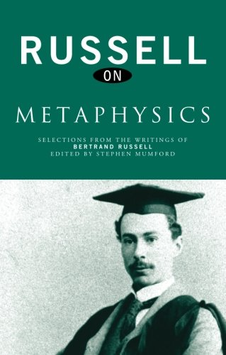 Russell on Metaphysics: Selections from the Writings of Bertrand Russell, Buch