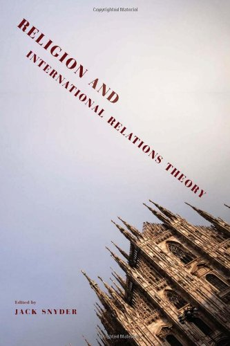 Religion and International Relations Theory (Religion, Culture and Public Life)