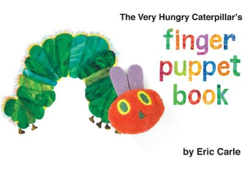 The Very Hungry Caterpillar's Finger Puppet Book (World of Eric Carle (Philomel Books))