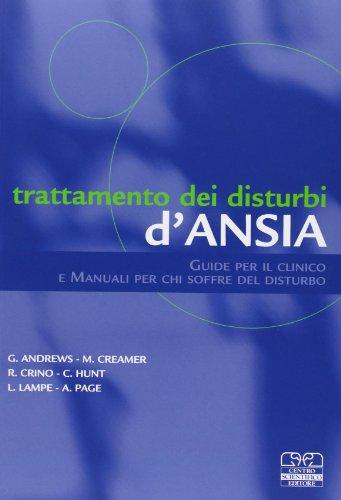 Trattamento dei disturbi d'ansia. Guide per il clinico e manuali per chi soffre del disturbo