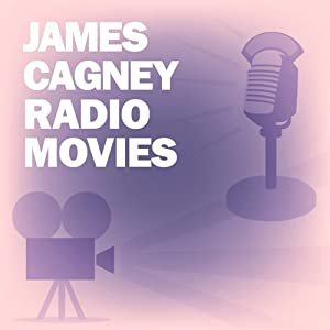 James Cagney Radio Movies Collection | [Screen Guild Players, Lux Radio Theatre]
