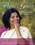 img - for Petals of Grace: Essential Teachings for Self-mastery book / textbook / text book