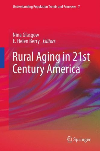 Rural Aging in 21st Century America (Understanding Population Trends and Processes)