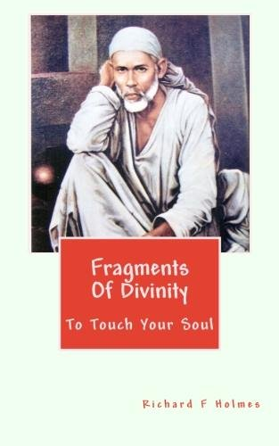 Book: Fragments Of Divinity by Richard F Holmes