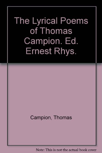 a biography of thomas campion Thomas campion (sometimes campian) (12 february 1567 - 1 march 1620) was an english composer, poet and physician he wrote over a hundred lute songs  masques for dancing, and an authoritative technical treatise on music.