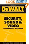 DEWALT� Security, Sound, & Video Prof...