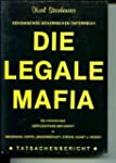 Die legale Mafia. die internationale...