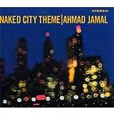 echange, troc Ahmad Jamal, Chuck Lampkin - Naked City Theme
