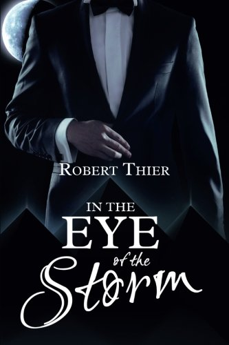 In the Eye of the Storm (Storm and Silence Saga) (Volume 2)