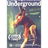 Underground  [ Australische Fassung, Keine Deutsche Sprache ]