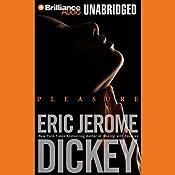 Pleasure | [Eric Jerome Dickey]