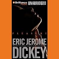 Pleasure Hörbuch von Eric Jerome Dickey Gesprochen von: Susan Spain