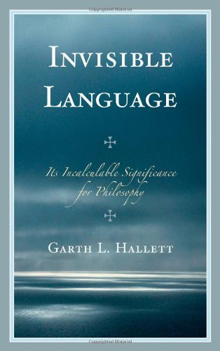 Invisible Language: Its Incalculable Significance for Philosophy