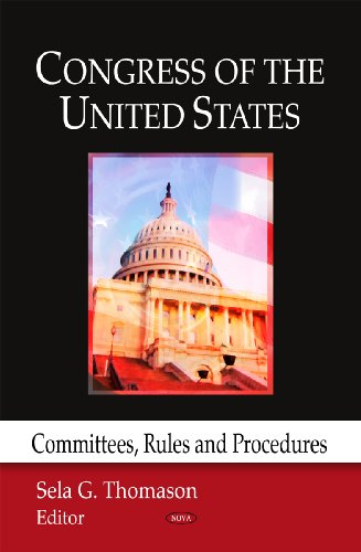 Congress of the US: Committees, Rules and Procedures
