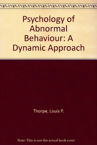Psychology of Abnormal Behaviour: A Dynamic Approach