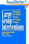 Large Group Interventions: Engaging t...