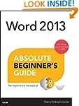 Word 2013 Absolute Beginner's Guide (...