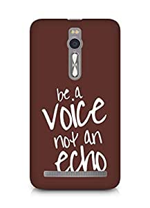 AMEZ be a voice not an echo Back Cover For Asus Zenfone 2