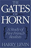The Gates of Horn: A Study of Five French Realists (0195007271) by Levin, Harry
