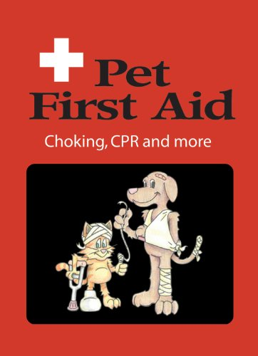 Pet First Aid: Choking, CPR and More (Refrigerator Magnet Books)