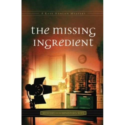 The Missing Ingredient (Mystery and the Minister's Wife) (Mystery and the Minister's Wife (Unnumbered))