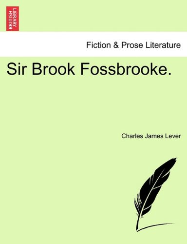 Sir Brook Fossbrooke.