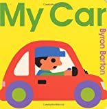 My Car Board Book (0060560452) by Barton, Byron